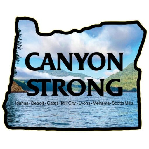 black outline of Oregon with Canyon Strong inside over an image of a lake